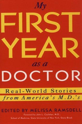 My First Year As a Doctor