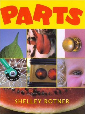 Parts by Shelly Rotner