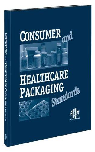 Consumer and Healthcare Packaging Standards by John Gneisenau Neihardt
