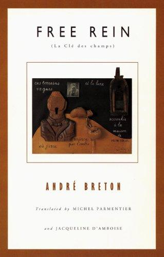 Free Rein (French Modernist Library) by André Breton