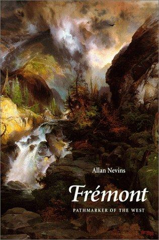 Fremont, pathmarker of the West