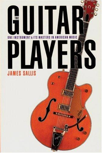 The guitar players by James Sallis