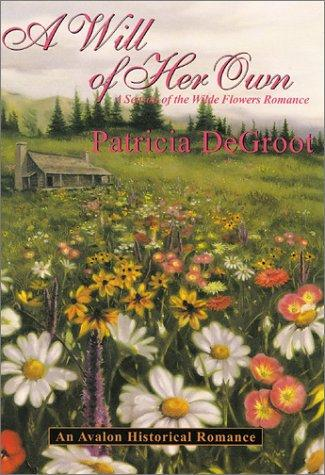 A will of her own by Patricia DeGroot