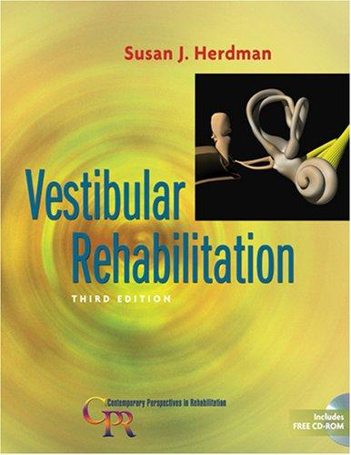 Vestibular Rehabilitation (Contemporary Perspectives in Rehabilitation) by Susan J. Herdman