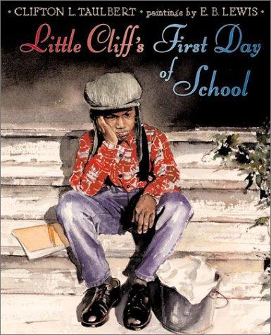 Little Cliff's first day of school by Clifton L. Taulbert