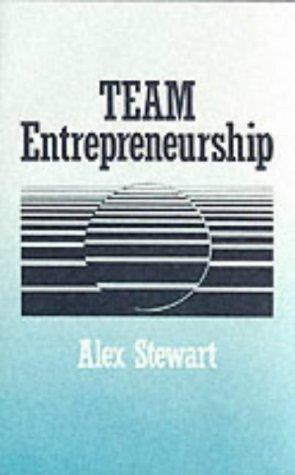 Team entrepreneurship by Stewart, Alex