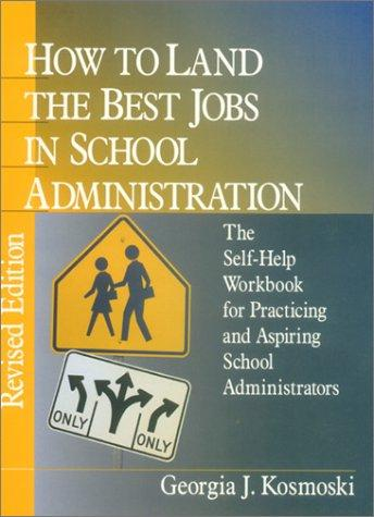 How to Land the Best Jobs in School Administration