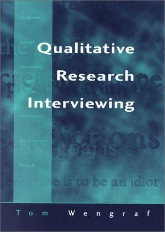 Qualitative research interviewing by Tom Wengraf