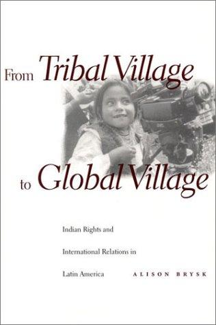 From Tribal Village to Global Village by Alison Brysk