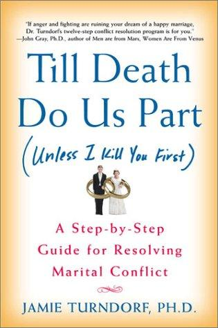 Till death do us part (unless I kill you first) by Jamie Turndorf