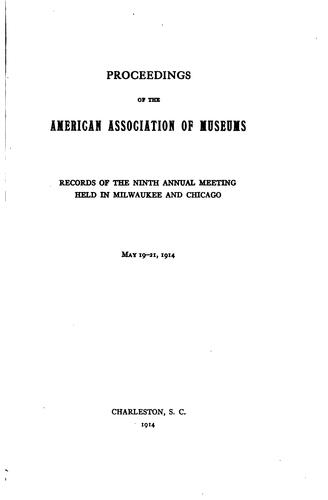 Proceedings of the American Association of Museums by American Association of Museums