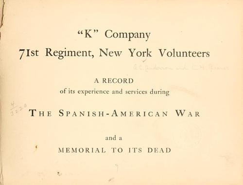 """K"" company, 71st regiment, New York volunteers by Arthur C Anderson"