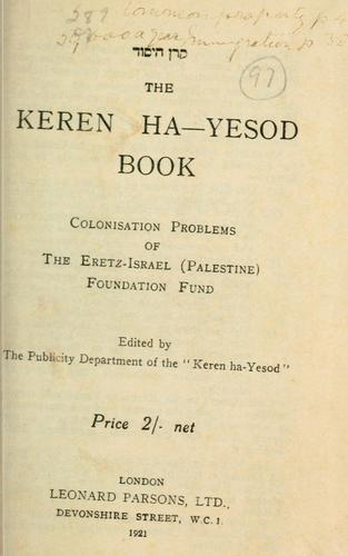 The Keren ha-Yesod book by Palestine Foundation Fund