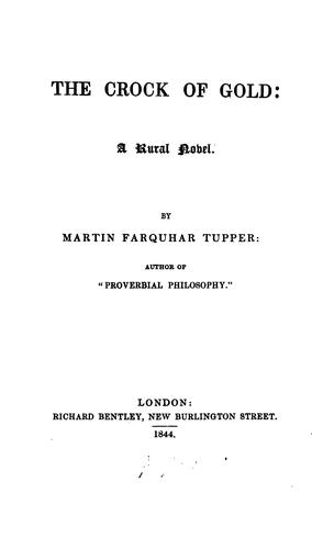 The Crock of Gold: A Rural Novel by Martin Farquhar Tupper