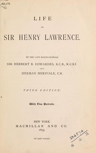 Life of Sir Henry Lawrence by Edwardes, Herbert Benjamin Sir