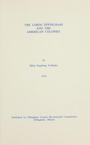 The Lords Effingham and the American colonies by Hilda Engbring Feldhake