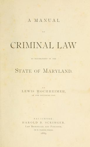 A manual of criminal law by Lewis Hochheimer