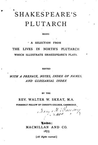 Shakespeare's Plutarch by Walter W. Skeat, Plutarch, Thomas North