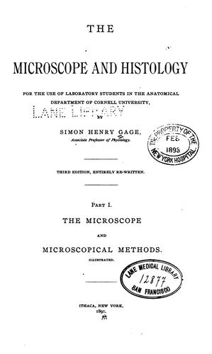 The Microscope and Histology by Simon Henry Gage