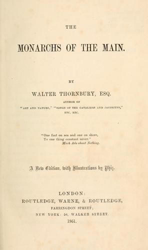 The monarchs of the Main by Thornbury, Walter
