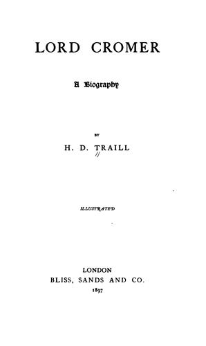 Lord Cromer: A Biography by Traill, H. D.