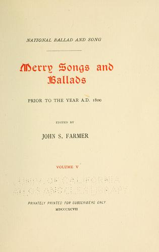 National ballad and song. Merry songs and ballads by Farmer, John Stephen