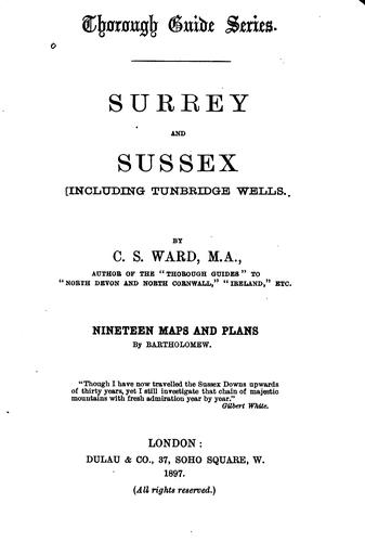 Surrey and Sussex: Including Tumbridge Wells by Charles Slegg Ward