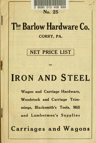 Net price list of iron and steel by Barlow Hardware Co.