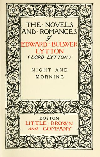 Night and morning by Edward Bulwer Lytton
