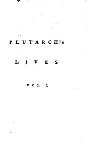Plutarch's Lives by Plutarch, John Langhorne, William Langhorne, Edward Dilly , Charles Dilly