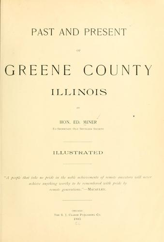 Past and present of Greene County, Illinois by Ed Miner