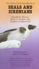 The Sierra Club handbook of seals and sirenians by Randall R. Reeves
