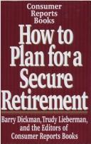 How to plan for a secure retirement by Barry Dickman