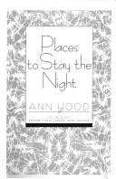 Places to stay the night by Ann Hood