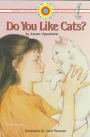 Do you like cats? by Joanne Oppenheim