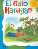 El Gato Haragan/ The Lazy Cat (Grandes Albumes Infantiles / Big Children Albums) by