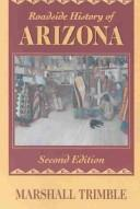 Roadside history of Arizona by Marshall Trimble