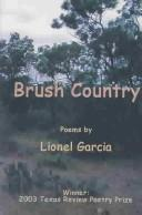 Brush country by Garcia· Lionel G.