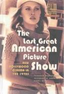 The Last great American picture show by