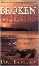 Broken Chains by Doug Batchelor