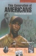 The Generation of Americans by Fredrick L. McKissack