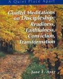 Guided Meditations on Discipleship