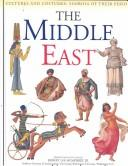 The Middle East (Cultures and Costumes) by Gerard Cheshire