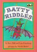 Batty Riddles (Dial Easy-to-Read) by Katy Hall