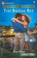The Bridal Bet (Harlequin Romance Large Print)