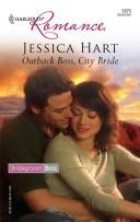 Outback Boss, City Bride (Harlequin Romance) by Jessica Hart