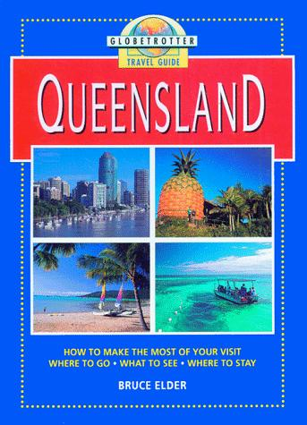 Queensland Travel Guide by Globetrotter