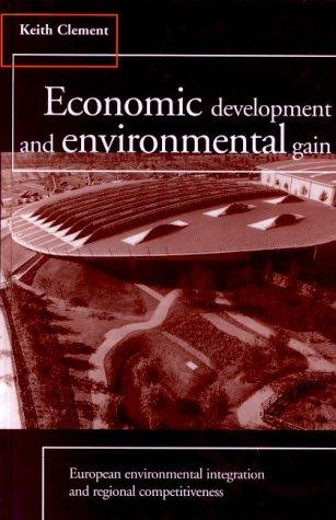 Economic Development and Environmental Gain