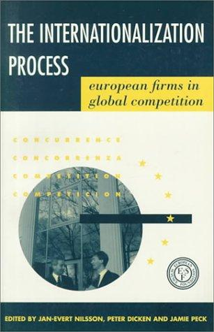 The internationalization process by edited by Jan-Evert Nilsson, Peter Dicken, and Jamie Peck.