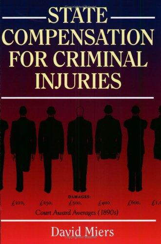 Compensation for Criminal Injuries by David Miers